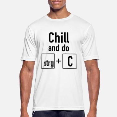 Copy Paste Chill en doe copy + paste (zwart) - mannen T-shirt ademend