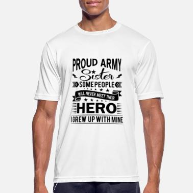 Veteran Proud Army Sister their hero i grew up with mine - Männer Sport T-Shirt