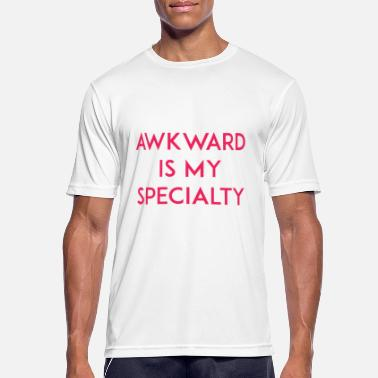 Specialty Awkward is my Specialty - Men's Sport T-Shirt