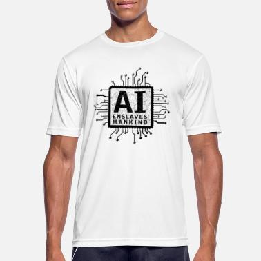 ai enslaves mankind_01 - Men's Sport T-Shirt