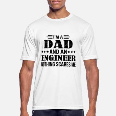 Engineer Dad Engineer me asusta - Camiseta hombre transpirable