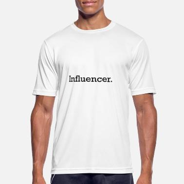 Influencer Influencer - Men's Breathable T-Shirt