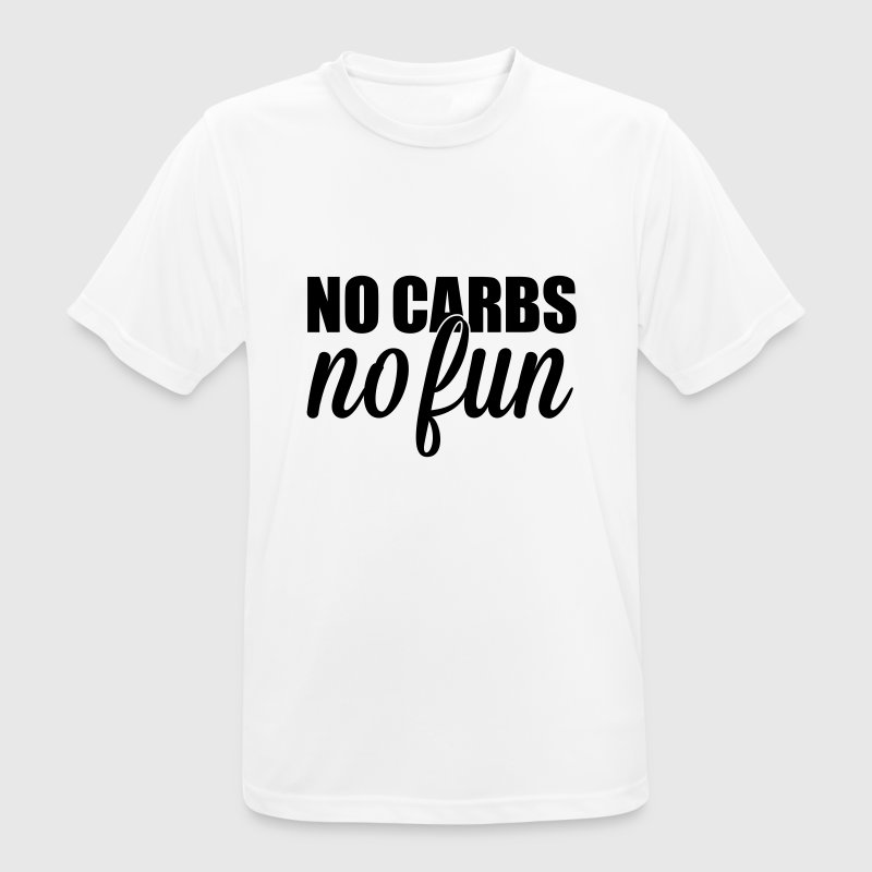 no carbs no fun T-shirts - mannen T-shirt ademend