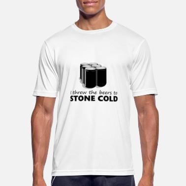 Cold I threw the beers to Stone Cold - Men's Sport T-Shirt