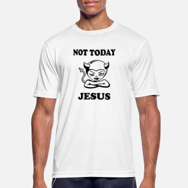 Sexy Religion Not Today Jesus Sexy Devil - Men's Breathable T-Shirt
