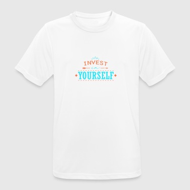 Stocks Invest in yourself! Stock Market & Stocks - Men's Breathable T-Shirt