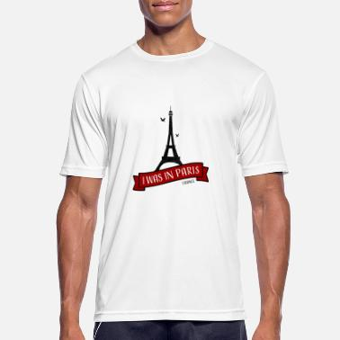 I Love Paris Paris I Was In Paris (I Love Paris) - Men's Breathable T-Shirt