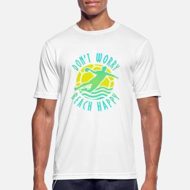 No te preocupes Playa Balonmano playa feliz - Camiseta deportiva hombre a3a98a8adc5