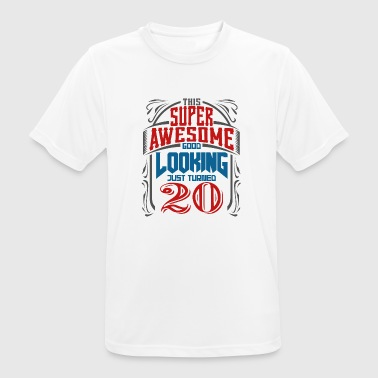 Birthday Saying 20th birthday saying Birthday Gift - Men's Breathable T-Shirt