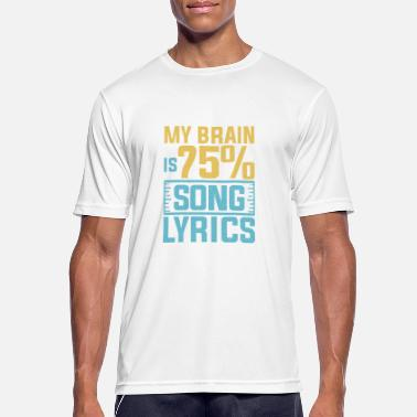 Song Mijn brein is 75% songteksten - Mannen sport T-shirt