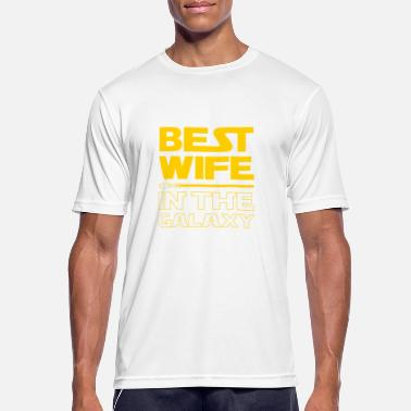 Best Best Wife In The Galaxy Funny Gift For Women - Men's Sport T-Shirt