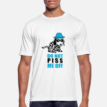 Piss Animal DONT PISS ME OFF - Men's Breathable T-Shirt