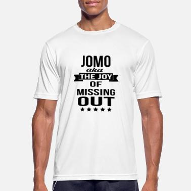 Out JOMO (The Joy Of Missing Out) - Men's Breathable T-Shirt