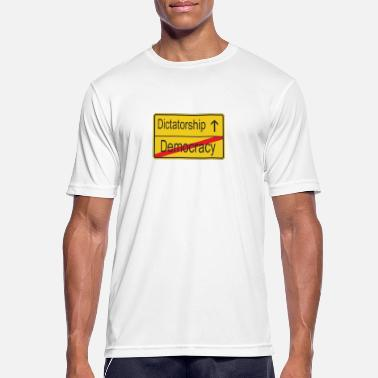 Dictatorship Leaving Democracy entering Dictatorship - Men's Sport T-Shirt