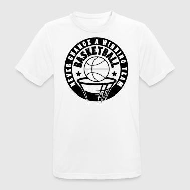 Basketball nie change a winning team - Männer T-Shirt atmungsaktiv