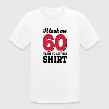60 birthday - Men's Breathable T-Shirt