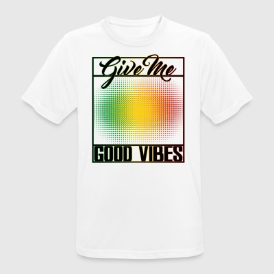 Give Me Good Vibes - mannen T-shirt ademend