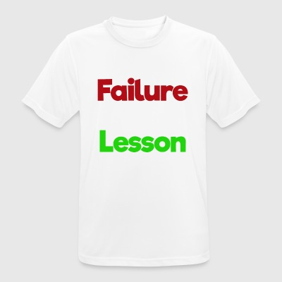 Never A Failure Always A Lesson - Men's Breathable T-Shirt
