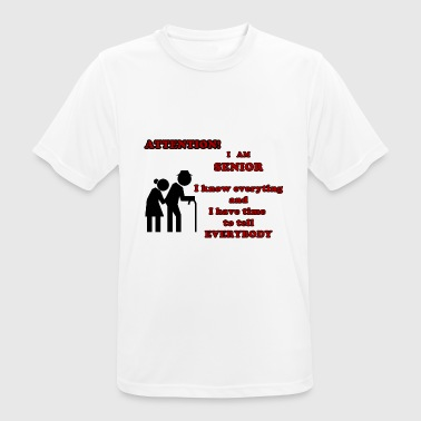 Attention, senior - T-shirt respirant Homme