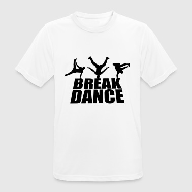 Breakdance - Camiseta hombre transpirable