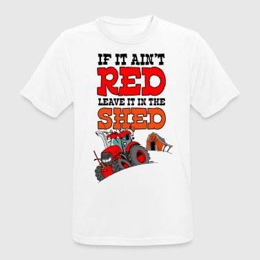 If it is a red leave it in the shed nosky white bo - Men's Breathable T-Shirt