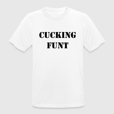 Cucking Funt - mannen T-shirt ademend