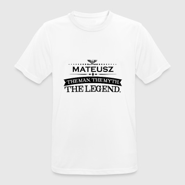 Mann mythos legende geschenk Mateusz - Men's Breathable T-Shirt