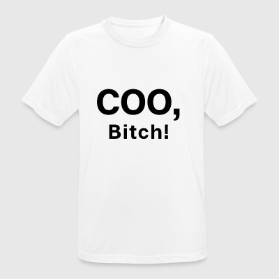 COO Bitch - Chef Boss Startup - Men's Breathable T-Shirt