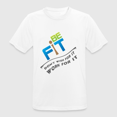 BE FIT - Men's Breathable T-Shirt