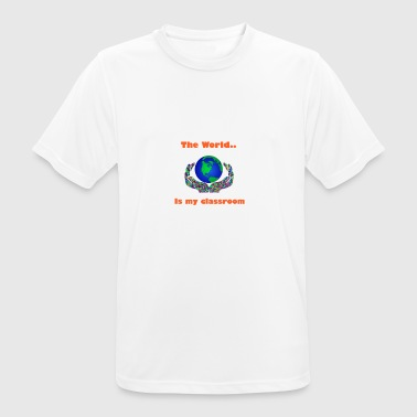 The world is my classroom - Andningsaktiv T-shirt herr