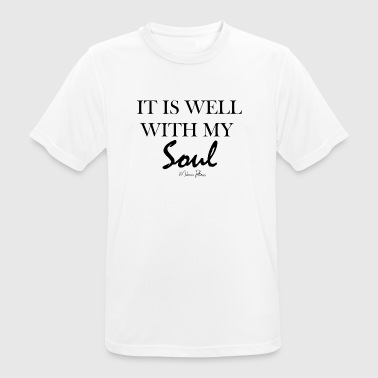 IT IS WELL WITH MY SOUL - T-shirt respirant Homme