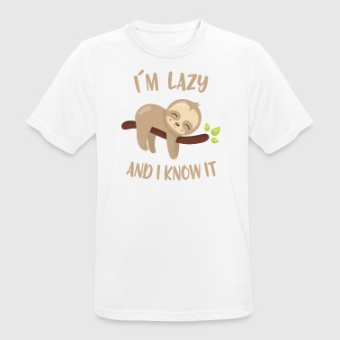 I´m lazy and I know it - Männer T-Shirt atmungsaktiv