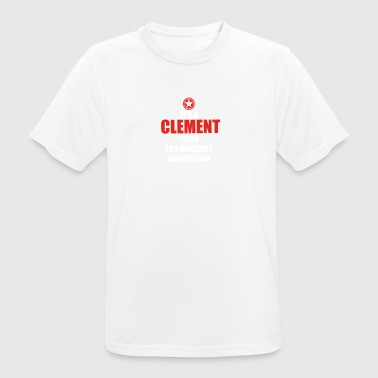 Gift it sa thing birthday understand CLEMENT - Men's Breathable T-Shirt