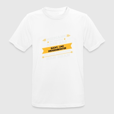 Addiction - et don d'occupation conseiller en toxicomanie - T-shirt respirant Homme