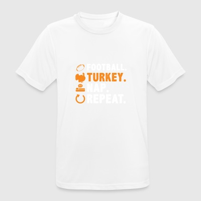 Football Turkey Nap Repeat Thanksgiving Erntedank - Men's Breathable T-Shirt