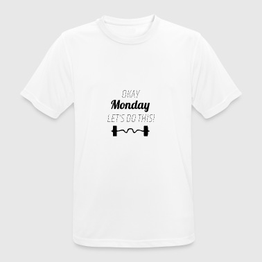 Monday Let's Do This - Men's Breathable T-Shirt