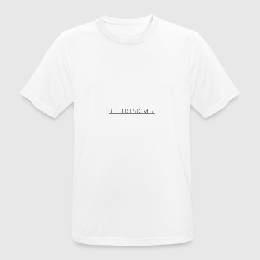 Best Friend Ever - Männer T-Shirt atmungsaktiv