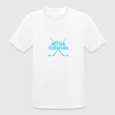 Hockey: Life is better if we stick together - Men's Breathable T-Shirt