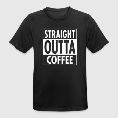Straight Outta Coffee - T-shirt respirant Homme