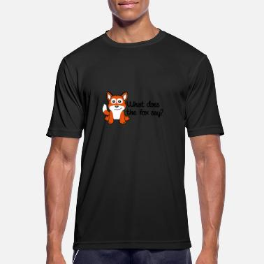Does What Does The Fox Say - Sport T-shirt herr