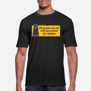 Nipple Age Nipples Fascinate Me Despite My Age. - Men's Breathable T-Shirt