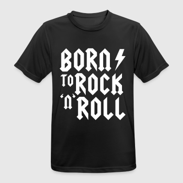 Born to rock n roll - T-shirt respirant Homme