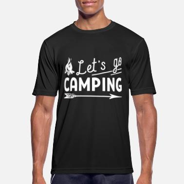Lets Go Camping Let's go camping - Men's Breathable T-Shirt