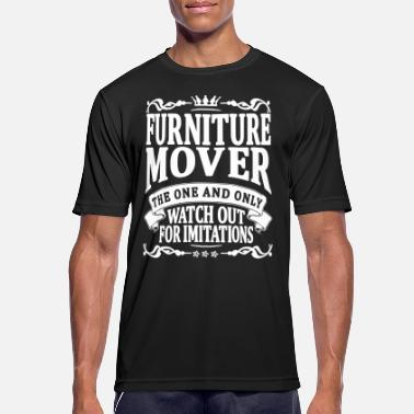 Furniture furniture mover the one and only - Men's Breathable T-Shirt