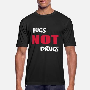 Drugs Citaten knuffels, geen drugs - mannen T-shirt ademend