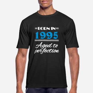 1995 Aged Born in 1995 Aged to perfection - Men's Breathable T-Shirt