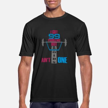 Anabolic Steroids I got 99 problems but steroids is not one - Men's Breathable T-Shirt