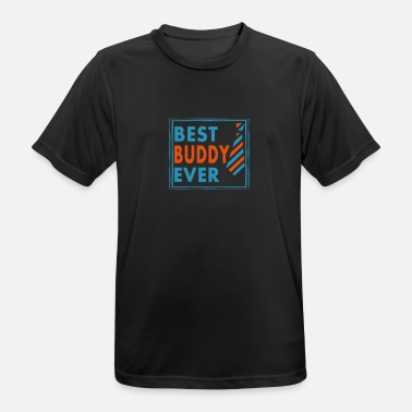 Best Buddy BEST BUDDY EVER! - Men's Breathable T-Shirt