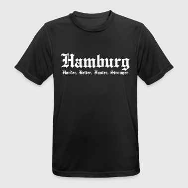 Hamburg Harder Better Faster Stronger Hansestadt - Männer T-Shirt atmungsaktiv