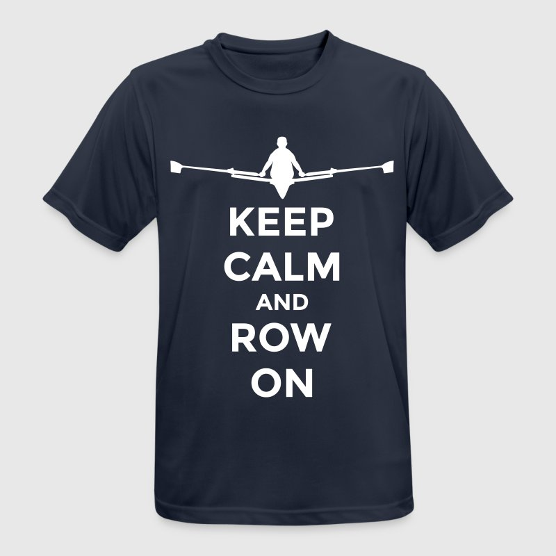 keep calm and row on rudern Verein rowing Boot - Männer T-Shirt atmungsaktiv